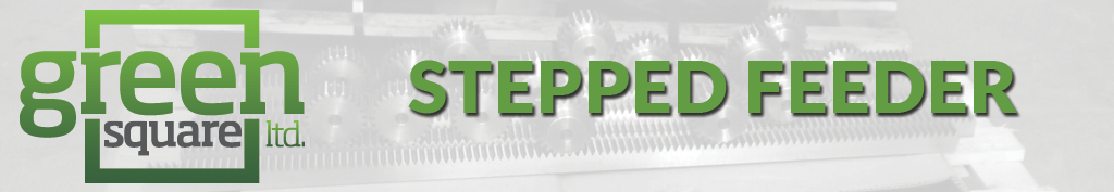 Stepped Feeder